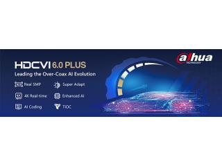 Dahua объявила о начале выпуска новейших интеллектуальных продуктов HD-over-Coax – HDCVI 6.0 PLUS